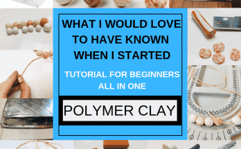 What I would love to have know Polymer Clay