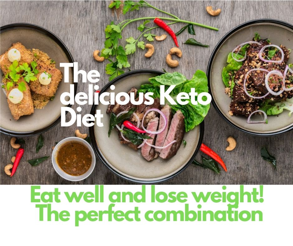The delicious Keto Diet